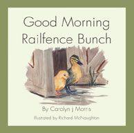 Good Morning Railfence Bunch